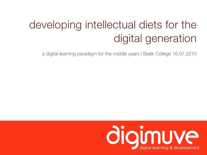 developing intellectual diets for the                   digital generation   a digital learning paradigm for the middle ye...