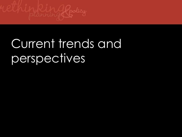 Current trends and perspectives