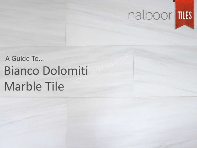 Bianco Dolomiti Marble Tile A Guide To…