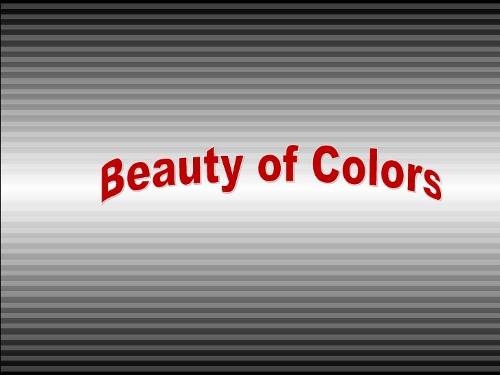 Beauty of Colors