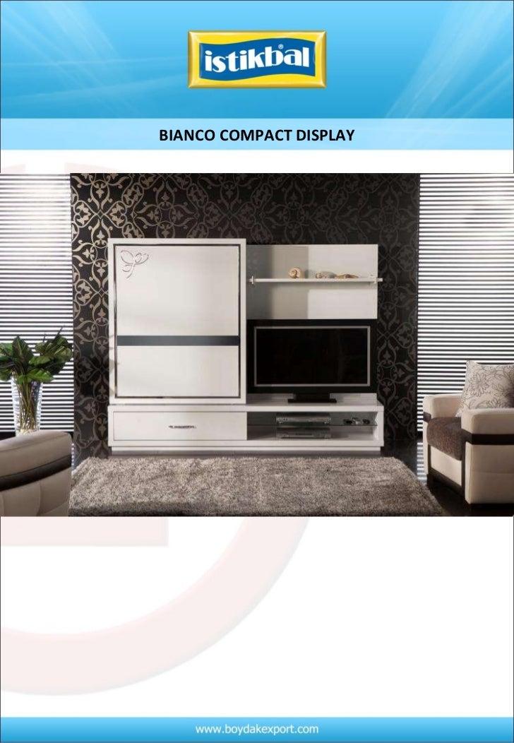 BIANCO COMPACT DISPLAY