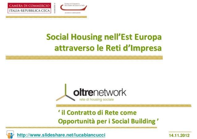 SocialHousingnell'EstEuropa              attraversoleRetid'Impresa                  ' ilContrattodiRetecome   ...