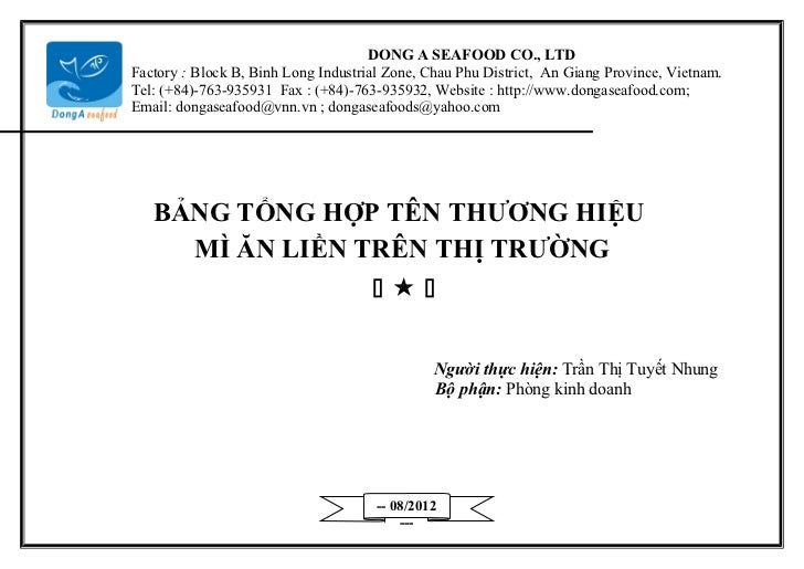 DONG A SEAFOOD CO., LTDFactory : Block B, Binh Long Industrial Zone, Chau Phu District, An Giang Province, Vietnam.Tel: (+...