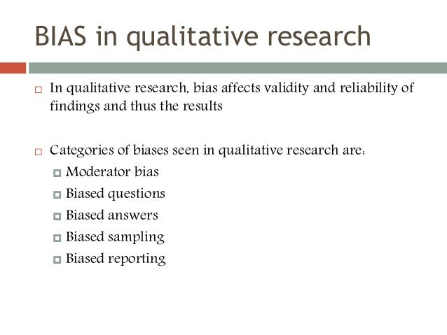 Researcher bias