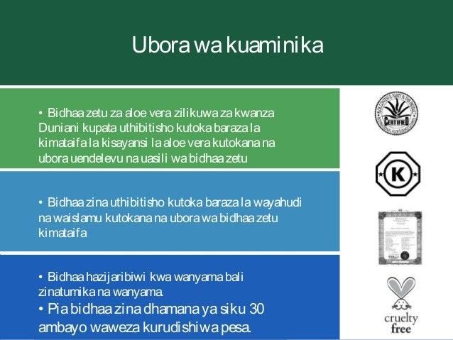 Uborawakuaminika • Bidhaahazijaribiwi kwawanyamabali zinatumikanawanyama. • Piabidhaazinadhamanayasiku 30 ambayo wawezakur...