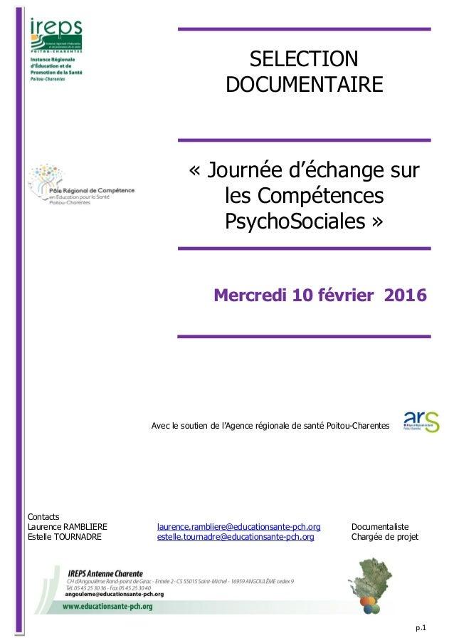 p.1 Avec le soutien de l'Agence régionale de santé Poitou-Charentes Contacts Laurence RAMBLIERE laurence.rambliere@educati...