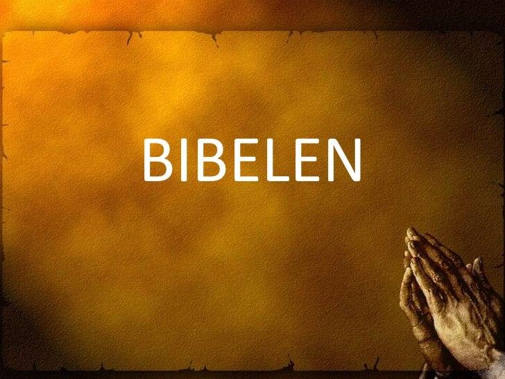 BIBELEN<br />