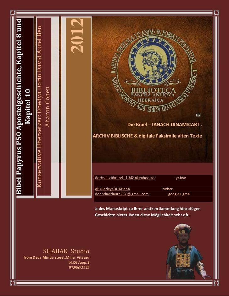 2012Bibel Papyrus P50 Apostelgeschichte, Kapitel 8 und                                                     Konservative Üb...