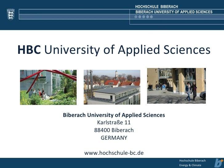 HBC  University of Applied Sciences Biberach University of Applied Sciences Karlstraße 11 88400 Biberach GERMANY www.hochs...