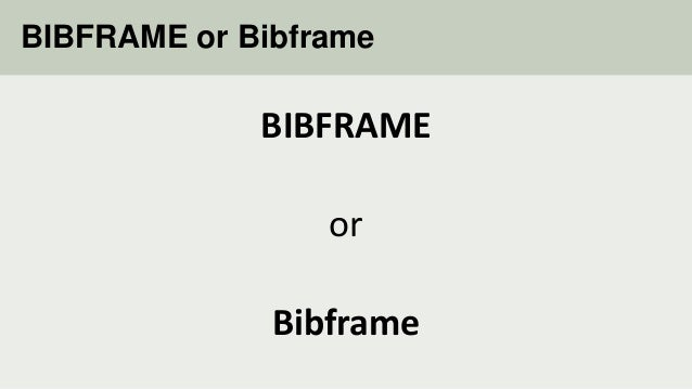 BIBFRAME as a Library Linked Data Standard