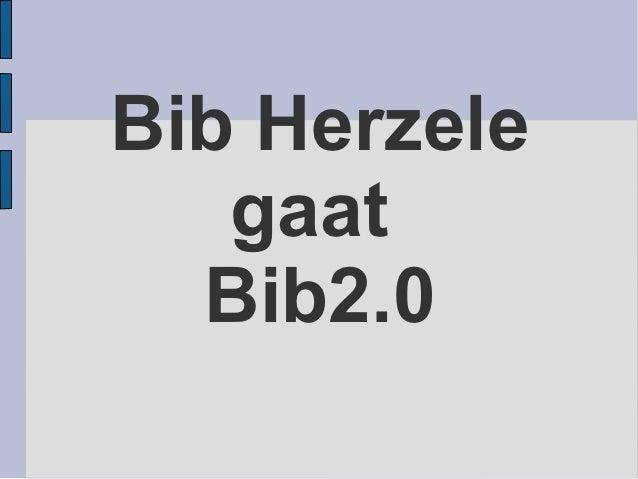 Bib Herzele   gaat  Bib2.0