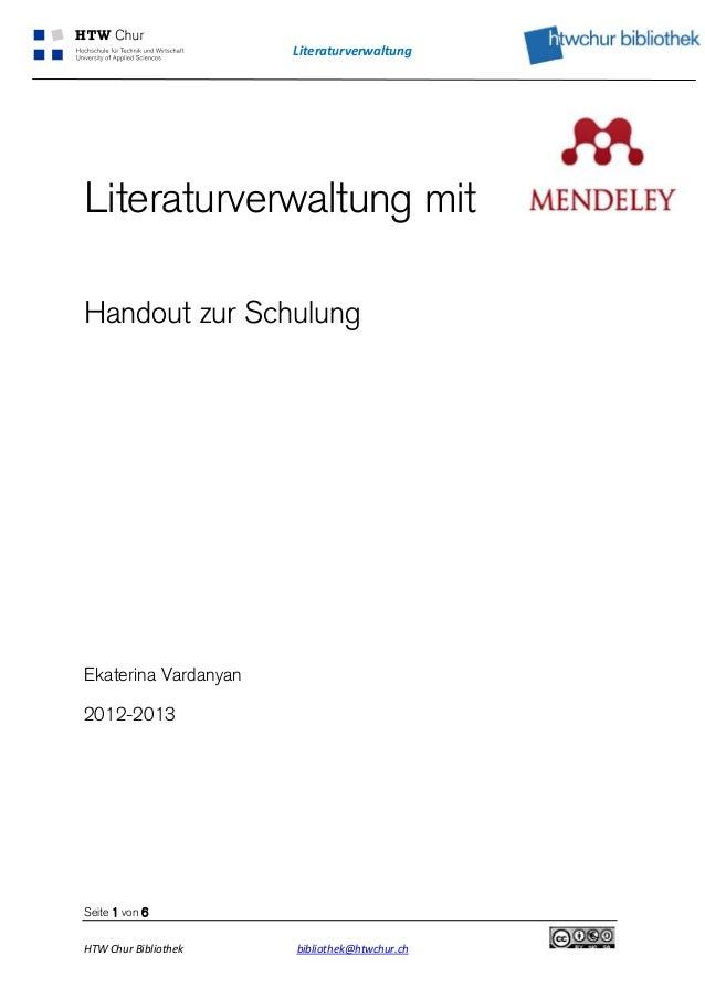 LiteraturverwaltungLiteraturverwaltung mitHandout zur SchulungEkaterina Vardanyan2012-2013Seite 1 von 6HTWChurBiblioth...