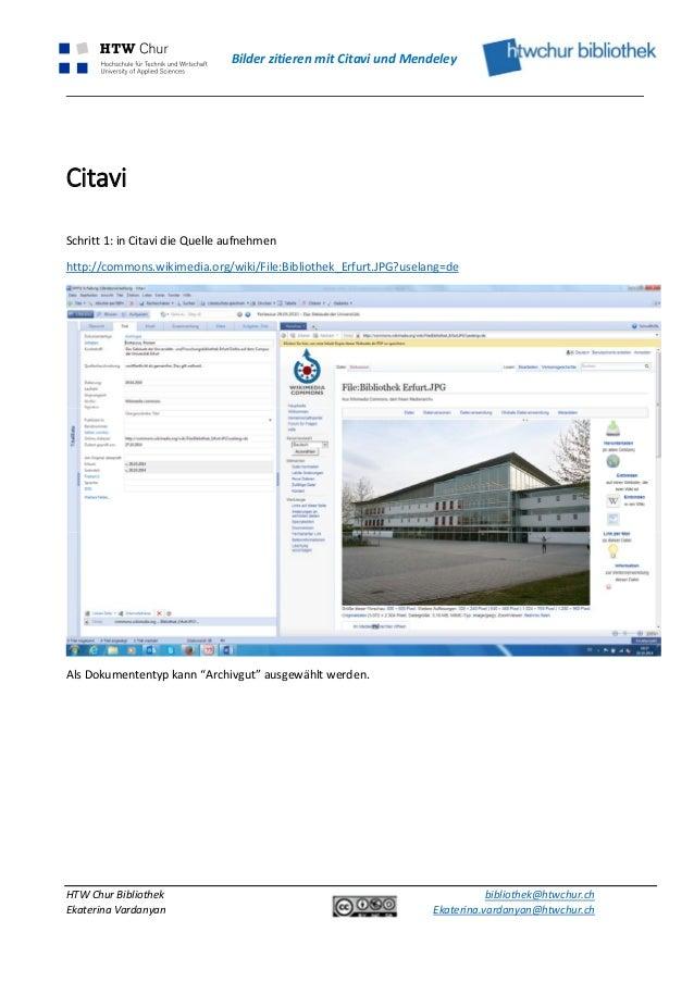 Bilder zitieren mit Citavi und Mendeley  Citavi  Schritt 1: in Citavi die Quelle aufnehmen  http://commons.wikimedia.org/w...