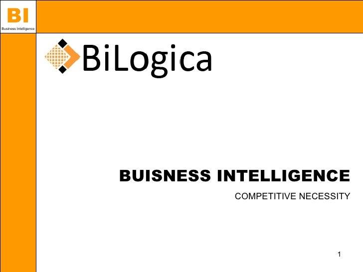 BI Business Intelligence                             BUSINESS INTELLIGENCE                                   COMPETITIVE N...