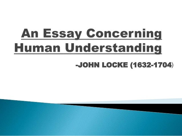 Essay Concerning Human Understanding Quotes Essay Horizon Mechanical