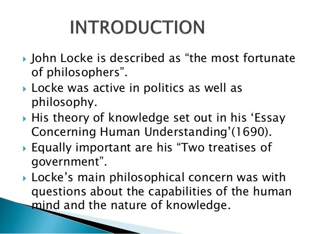 summary of john lockes essay concerning human understanding An essay concerning human understanding john locke about an essay concerning human understanding summary and analysis of ideas.