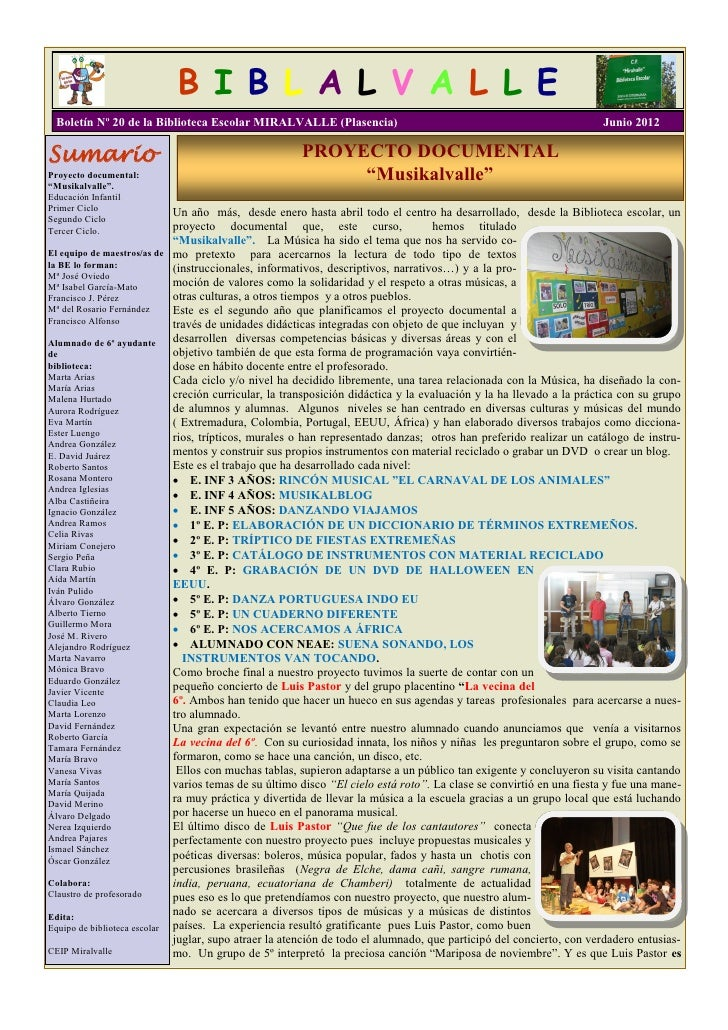 B I B L A L V A L L E Boletín Nº 20 de la Biblioteca Escolar MIRALVALLE (Plasencia)                                       ...