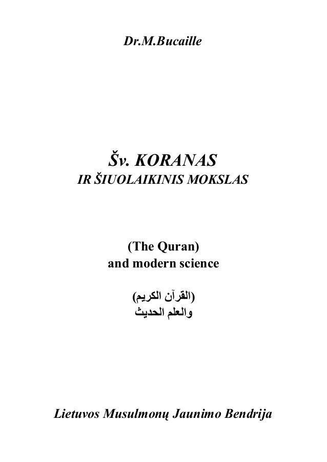 Dr.M.Bucaille        Šv. KORANAS   IR ŠIUOLAIKINIS MOKSLAS           (The Quran)        and modern science            ()ا...