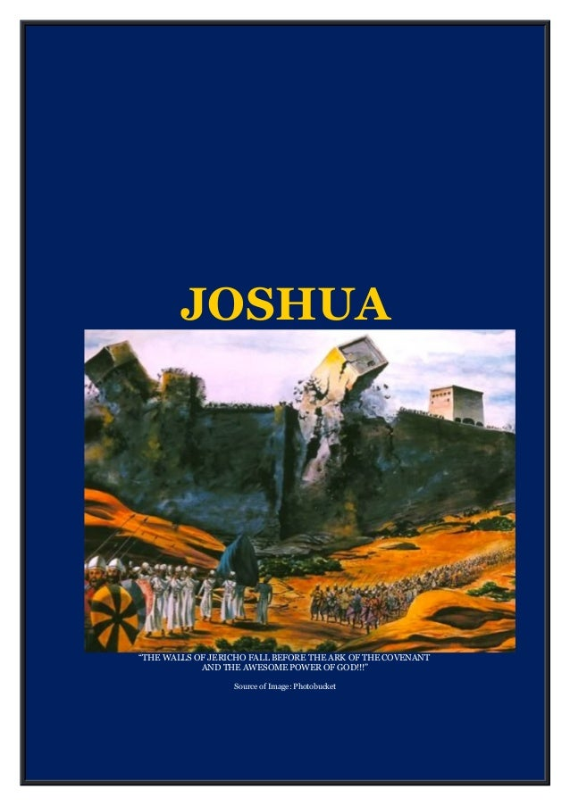 "JOSHUA ""THE WALLS OF JERICHO FALL BEFORE THE ARK OF THE COVENANT AND THE AWESOME POWER OF GOD!!!"" Source of Image: Photobu..."