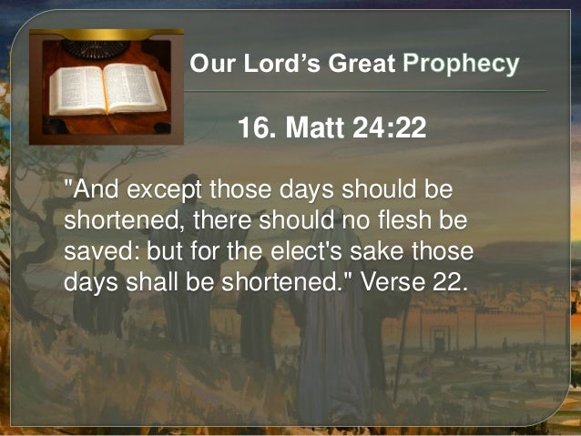 Bible answers 13 - Our Lord's Great Prophecy