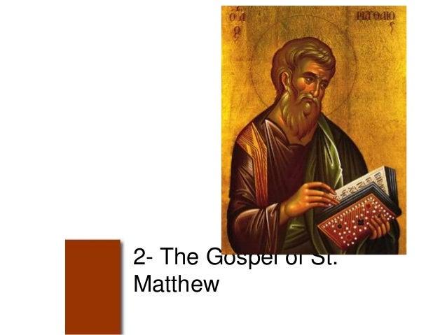 2- The Gospel of St. Matthew