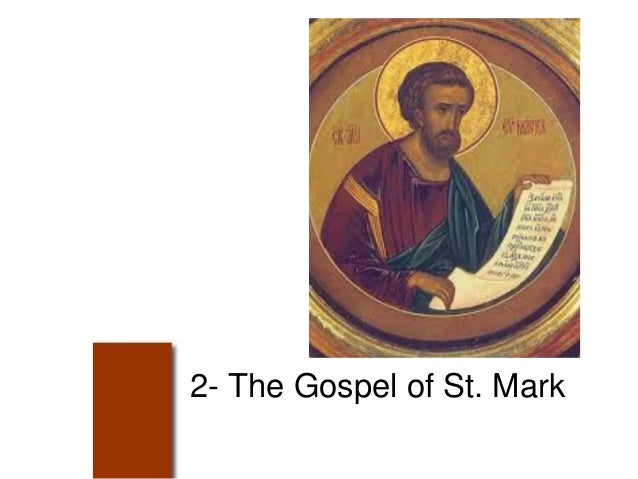 2- The Gospel of St. Mark