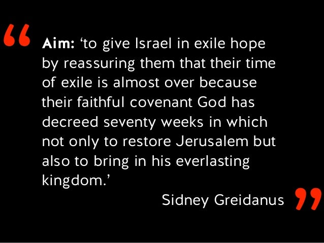 ''Aim: 'to give Israel in exile hope by reassuring them that their time of exile is almost over because their faithful cov...