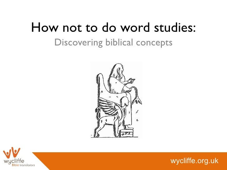 How not to do word studies: Discovering biblical concepts