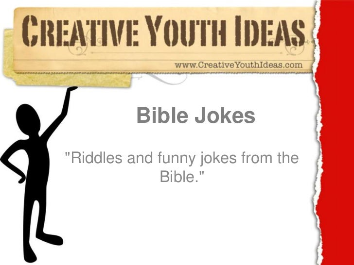 """Bible Jokes<br />""""Riddles and funny jokes from the Bible.""""<br />"""