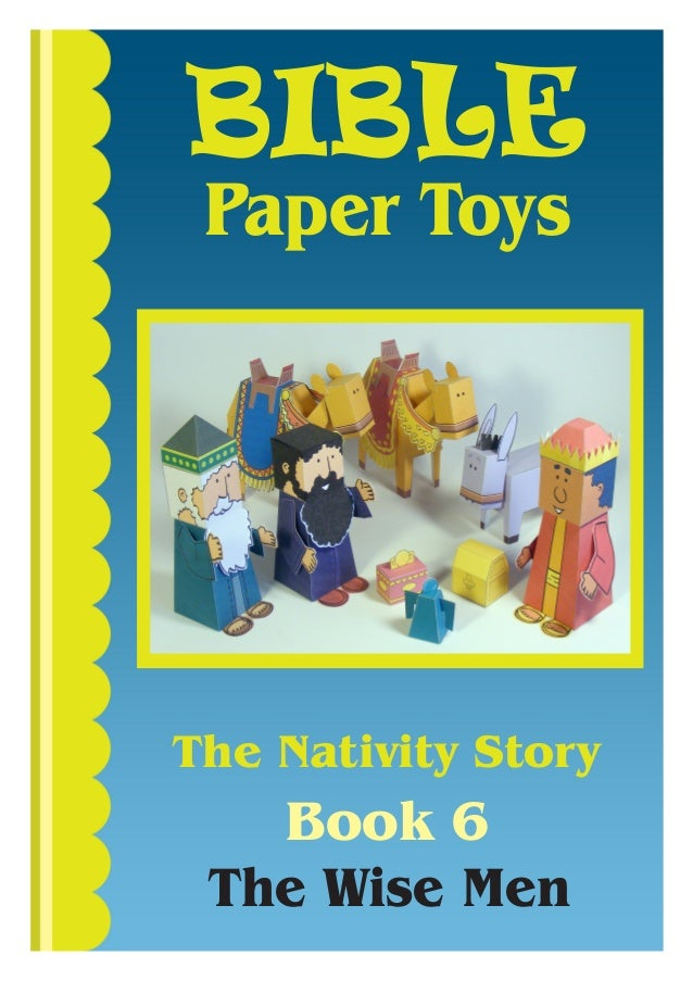 BIBLE Paper ToysThe Nativity Story   Book 6 The Wise Men