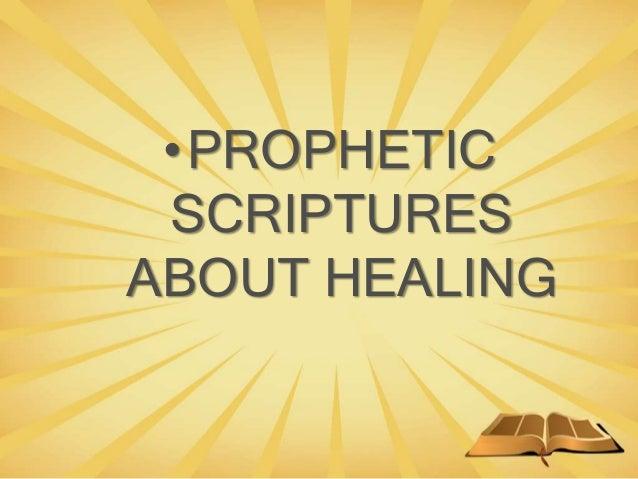•PROPHETIC SCRIPTURES ABOUT HEALING