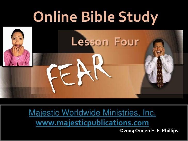 Online Bible Study            Lesson Four     Majestic Worldwide Ministries, Inc.  www.majesticpublications.com           ...