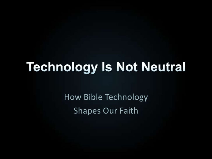 How Bible Technology   Shapes Our Faith