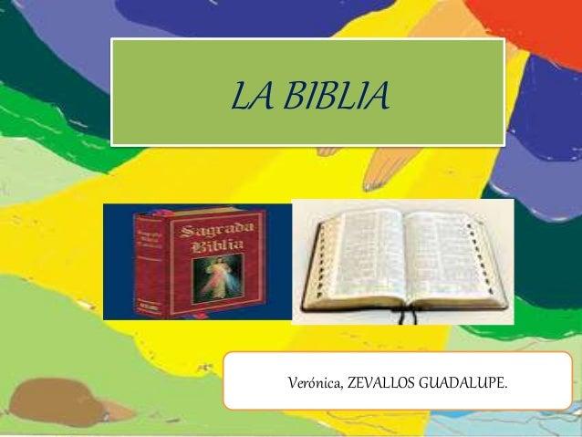 LA BIBLIA Verónica, ZEVALLOS GUADALUPE.