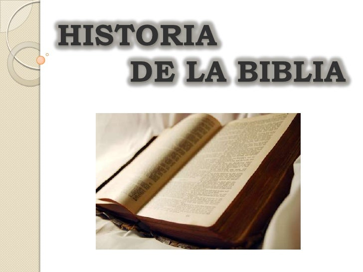 HISTORIA DE LA BIBLIA<br />