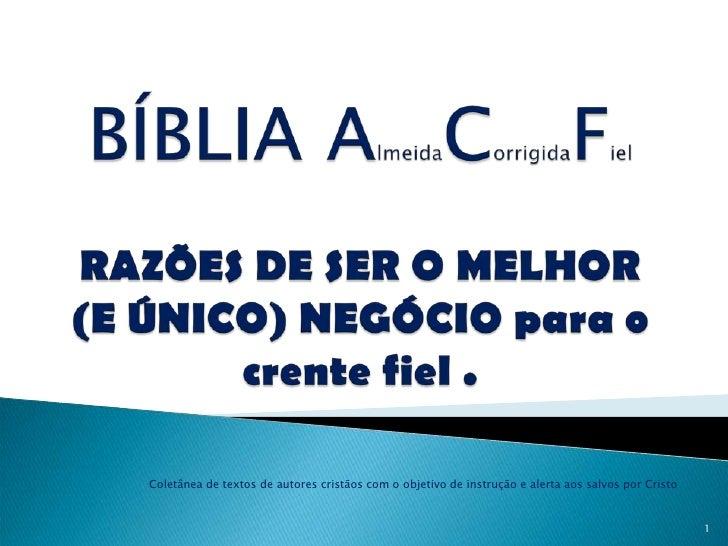 Coletânea de textos de autores cristãos com o objetivo de instrução e alerta aos salvos por Cristo                        ...