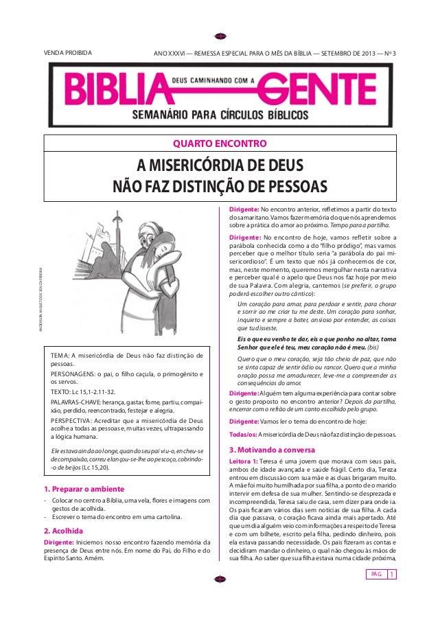 PÁG. 1 ANO XXXVI — REMESSA ESPECIAL PARA O MÊS DA BÍBLIA — SETEMBRO DE 2013 — Nº 3VENDA PROIBIDA QUARTO ENCONTRO A MISERIC...