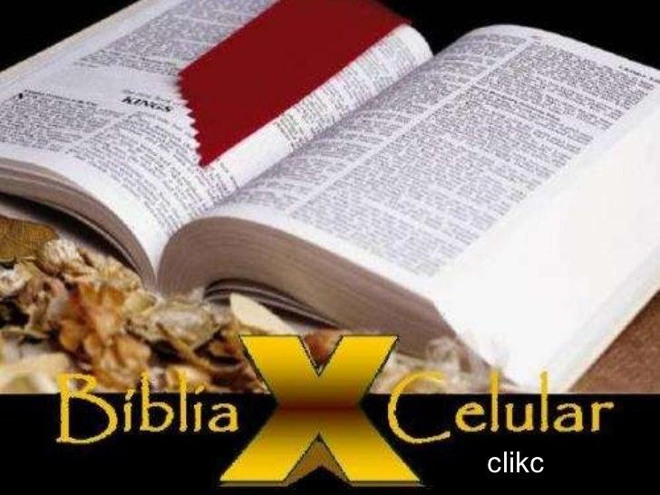 A BÍBLIA E O CELULAR clikc
