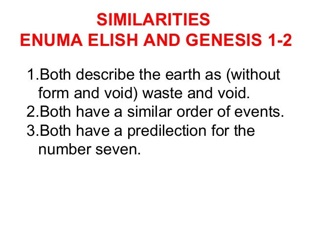 enuma elish and priestly creation story Rel 110-001/2 differences between gen 1 and the enuma elish gen 1 (priestly account of creation) divine spirit created by word all matter but is independent of it.