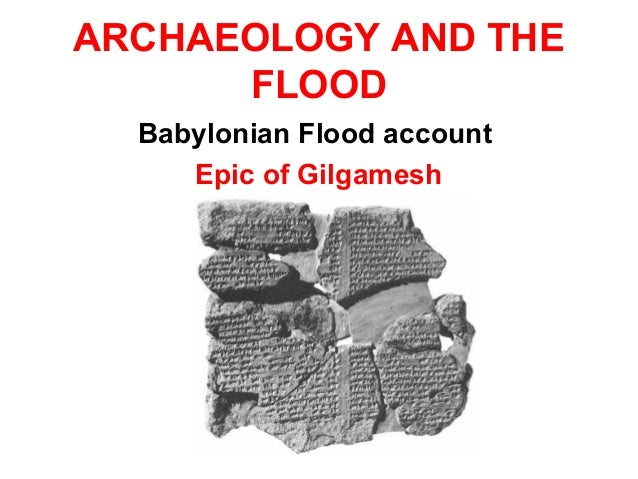 a comparison of characters in the epic of gilgamesh and the genesis of the bible Excerpt from the epic of gilgamesh as translated by n  in the bible, some of the water  to liberal/progressive christians, the flood story in genesis were.