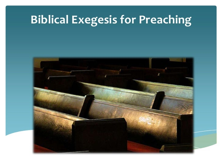 Biblical Exegesis for Preaching