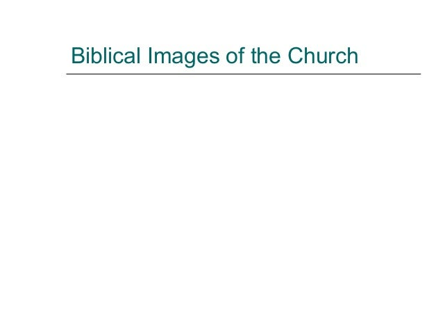 Biblical Images of the Church