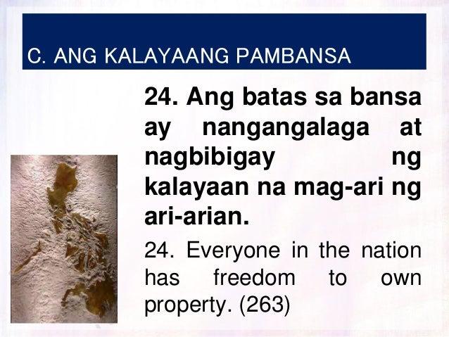 C. ANG KALAYAANG PAMBANSA 24. Ang batas sa bansa ay nangangalaga at nagbibigay ng kalayaan na mag-ari ng ari-arian. 24. Ev...