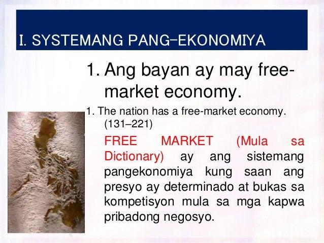 I. SYSTEMANG PANG-EKONOMIYA 1. Ang bayan ay may free- market economy. 1. The nation has a free-market economy. (131–221) F...