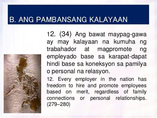 B. ANG PAMBANSANG KALAYAAN 12. (34) Ang bawat maypag-gawa ay may kalayaan na kumuha ng trabahador at magpromote ng empleya...