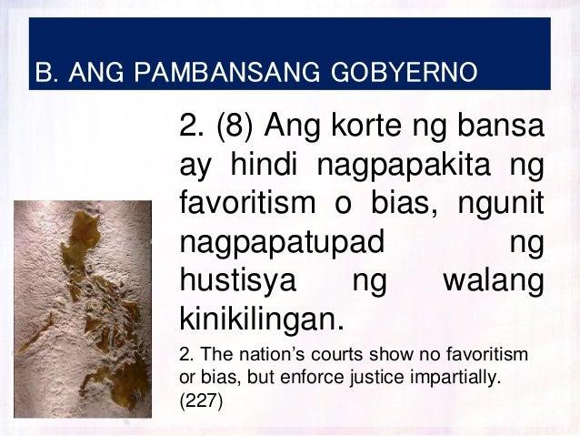 B. ANG PAMBANSANG GOBYERNO 2. (8) Ang korte ng bansa ay hindi nagpapakita ng favoritism o bias, ngunit nagpapatupad ng hus...