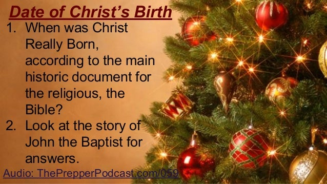 audio theprepperpodcastcom059 5 - When Was Christmas