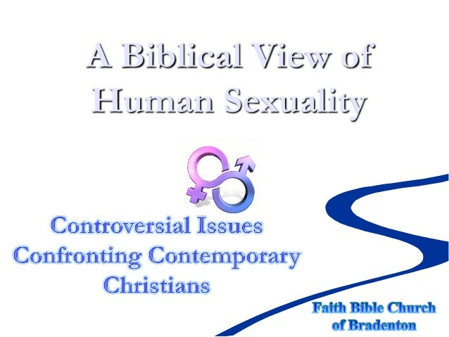 A Biblical View of Human Sexuality