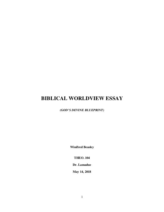 Essay About Healthy Diet  Biblical Worldview Essay Gods Devine Blueprint Winifred Beasley Theo Help In Statistics also Health Care Essays Biblical Worldview Gods Divine Blueprint Online Writing School