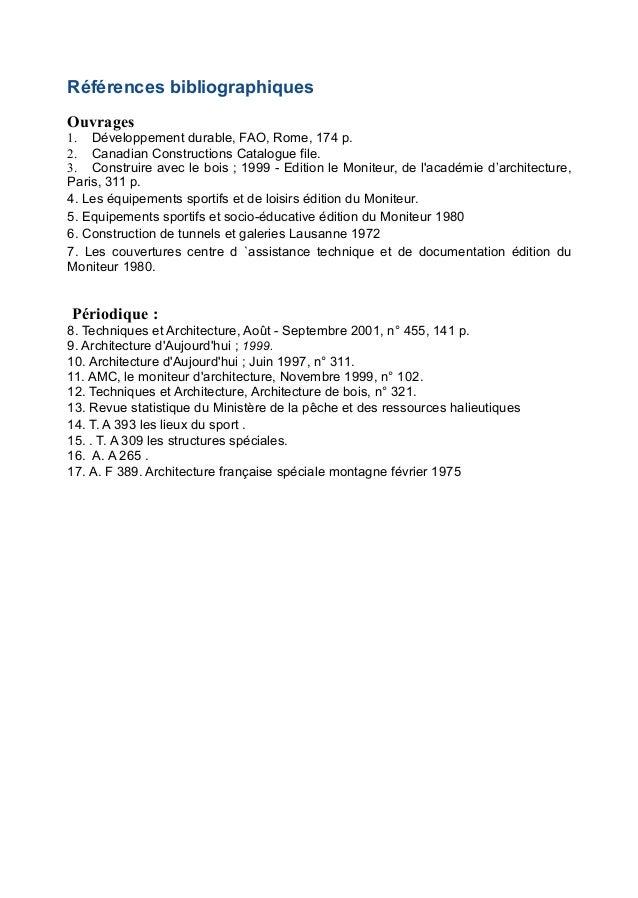 Références bibliographiquesOuvrages1. Développement durable, FAO, Rome, 174 p.2. Canadian Constructions Catalogue file.3. ...